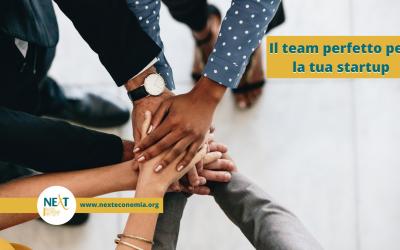 Il team è fondamentale per far decollare una startup: ecco perché
